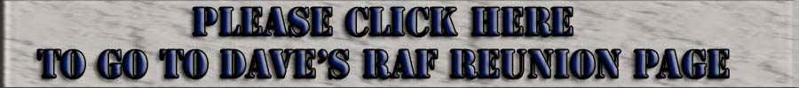 Click To Go To RAF Reunion Page